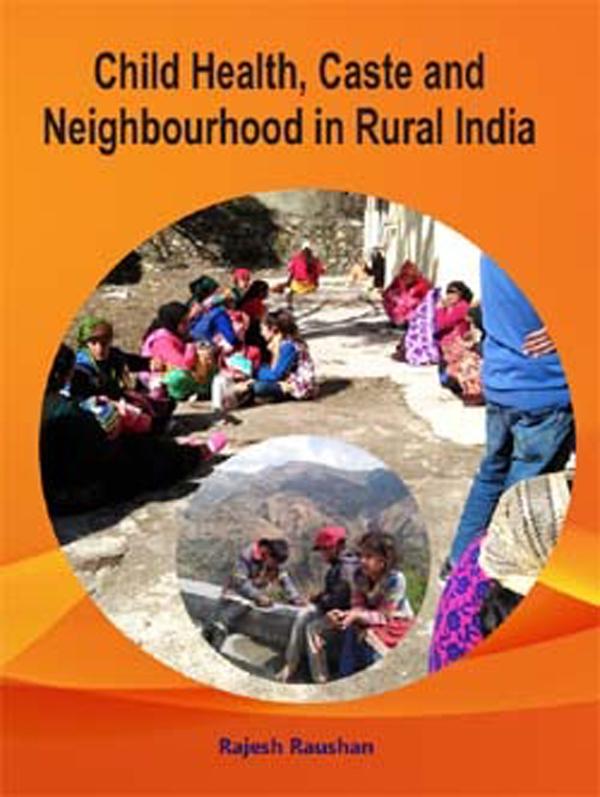 Child Health, Caste and Neighbourhood in Rural Ind…
