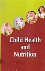 Child Health and Nutrition Hardbound