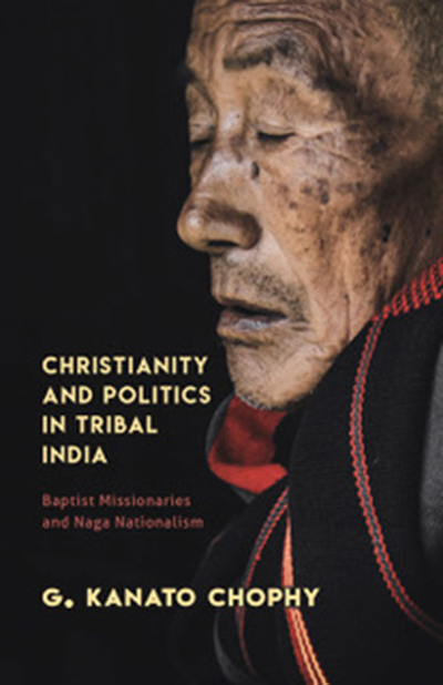 Christianity and Politics in Tribal India: Baptist…