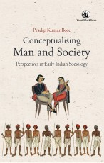 Conceptualising Man and Society: Perspectives in E…