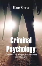 Criminal Psychology: A Manual for Judges, Practiti…