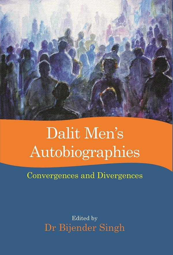Dalit Men's Autobiographies: Convergences and Dive…