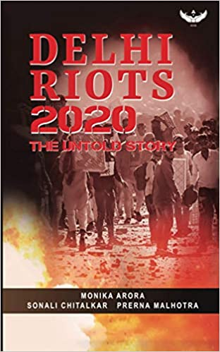 Delhi Riots 2020: The Untold Story (Paperback)