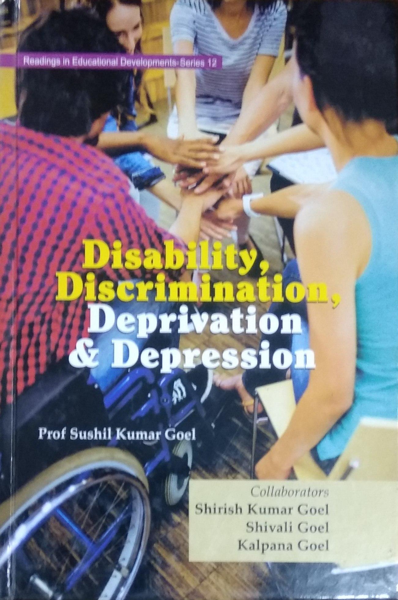 Disability, Discrimination, Deprivation & Depressi…
