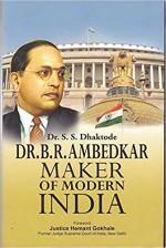 Dr B R Ambedkar: Maker of Modern India