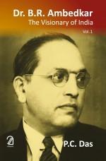 Dr B R Ambedkar: The Visionary of India (3 Volumes…
