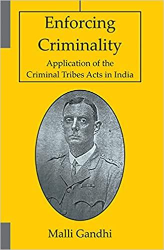Enforcing Criminality: Application of the Criminal…