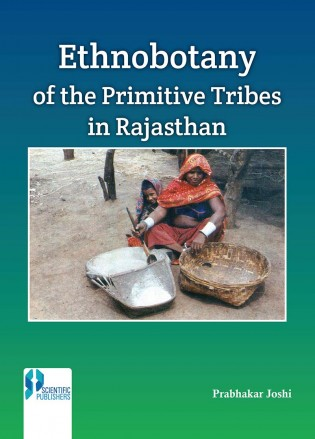 Ethnobotany of the Primitive Tribes in Rajasthan (…