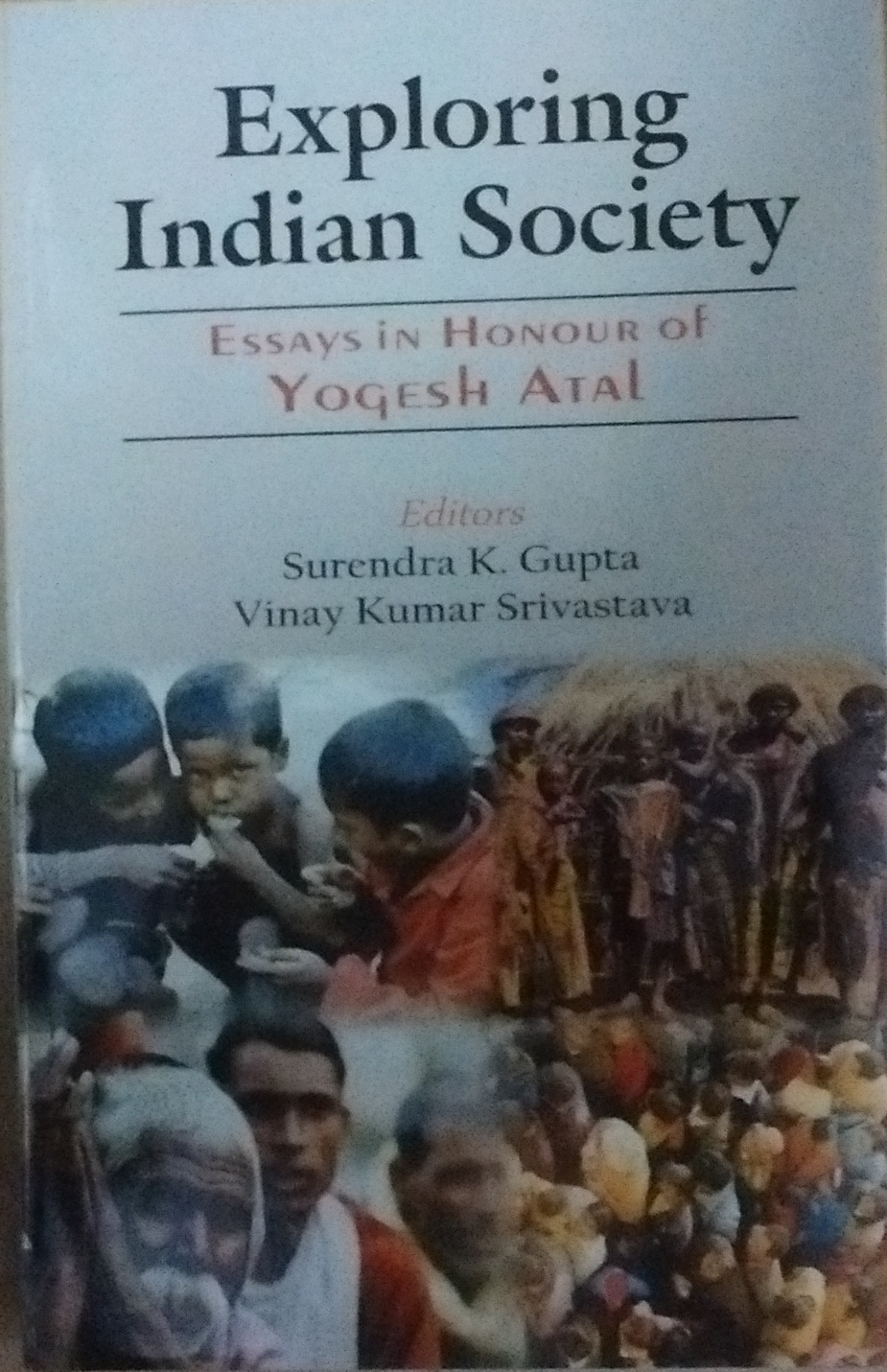 Exploring Indian Society: Essays in Honour of Prof…