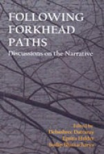 Following Forkhead Paths: Discussions on the Narra…