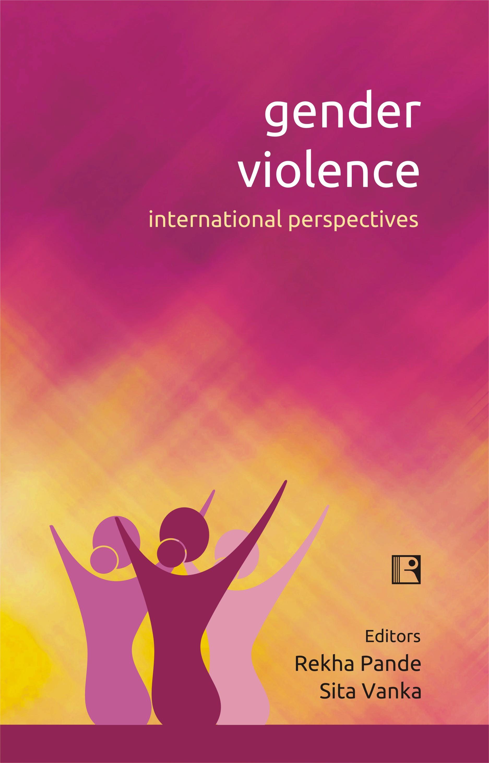 Gender Violence: International Perspectives
