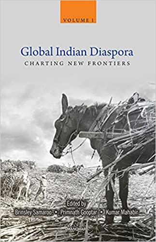Global Indian Diaspora: Charting New Frontiers Vol…