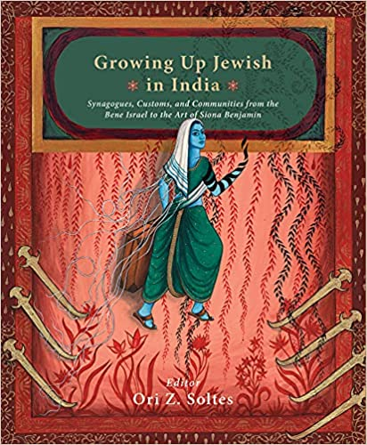 Growing up Jewish in India: Synagogues, Customs, a…