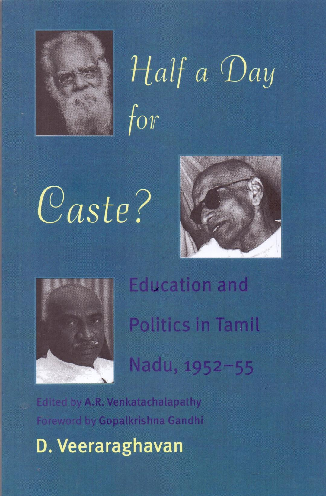 Half A Day for Caste? Education and Politics in Ta…