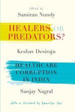 Healers or Predators?: Healthcare Corruption in In…