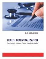 Health Decentralization: Panchayati Raj and Public…