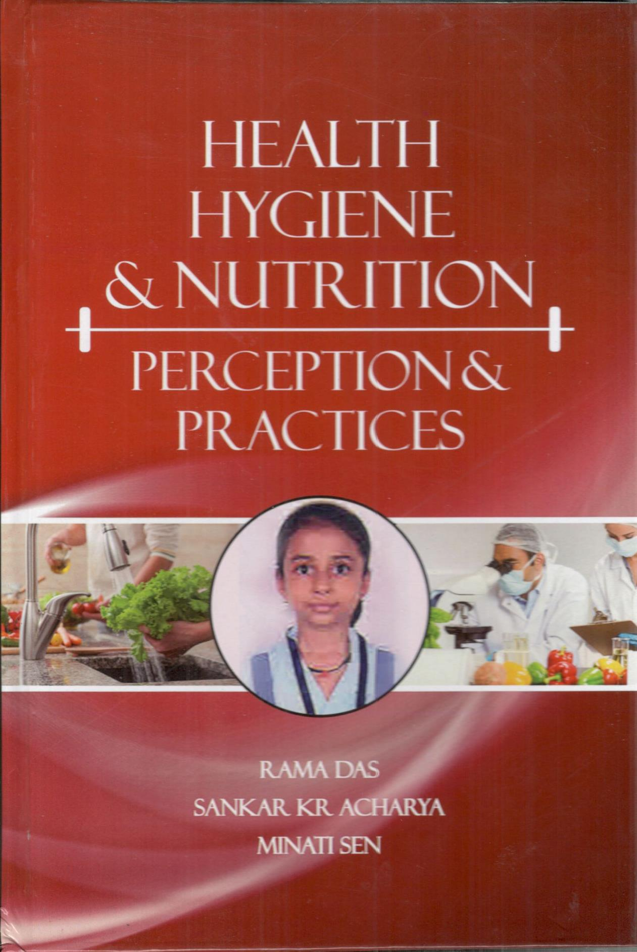 Health Hygiene & Nutrition: Perception & Practices…