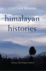 Himalayan Histories: Economy, Polity, Religious Tr…