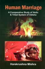 Human Marriage: A Comparative Study of Vedic and T…