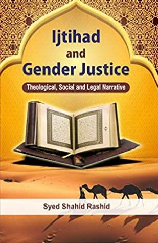 Ijtihad and Gender Justice: Theological, Social an…