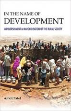 In the Name of Development: Impoverishment and Mar…