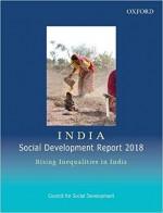 India Social Development Report 2018: Rising Inequ…