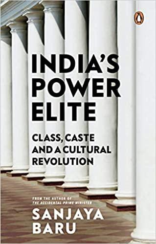 India's Power Elite: Caste, Class and Cultural Rev…