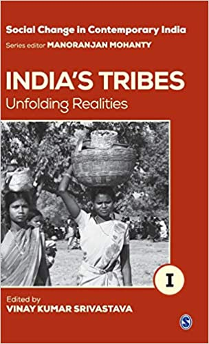 India's Tribes: Unfolding Realities (Social Change…