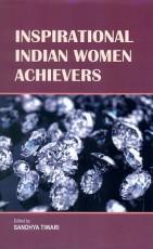 Inspirational Indian Women Achievers