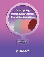 Interrogating Women Empowerment: The Global Experi…
