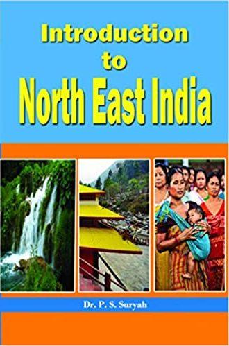 Introduction to North East India (Hardback)