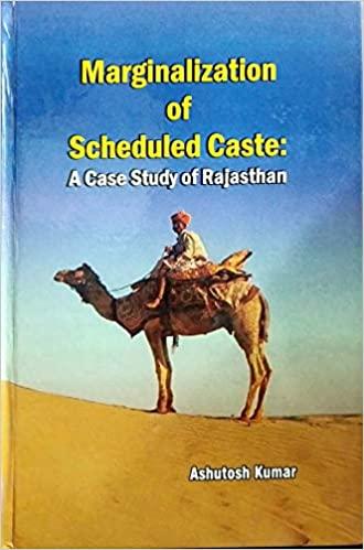 Marginalization of Scheduled Caste : A Case Study …