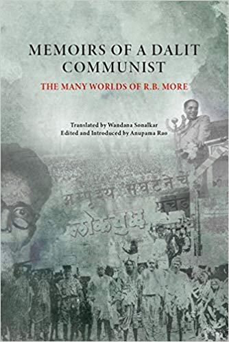 Memoirs of A Dalit Communist : The Many Worlds of …