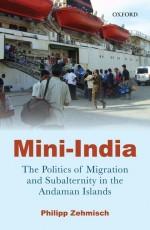 Mini-India: The Politics of Migration and Subalter…