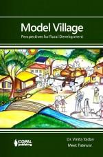 Model Village: Perspectives for Rural Development