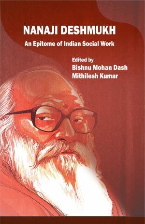 Nanaji Deshmukh: An Epitome of Indian Social Work …