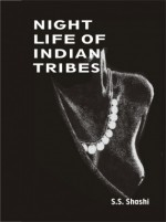 Night Life of Indian Tribes