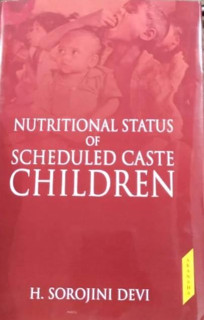 Nutritional Status of Scheduled Caste Children