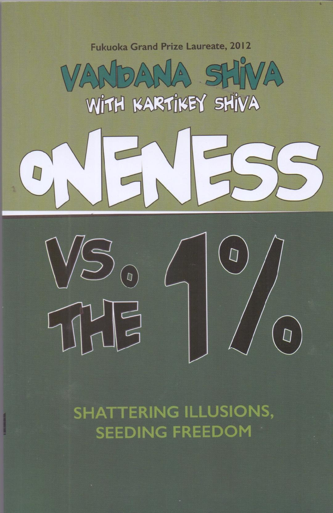Oneness vs. the 1% shattering illusions, seeding f…