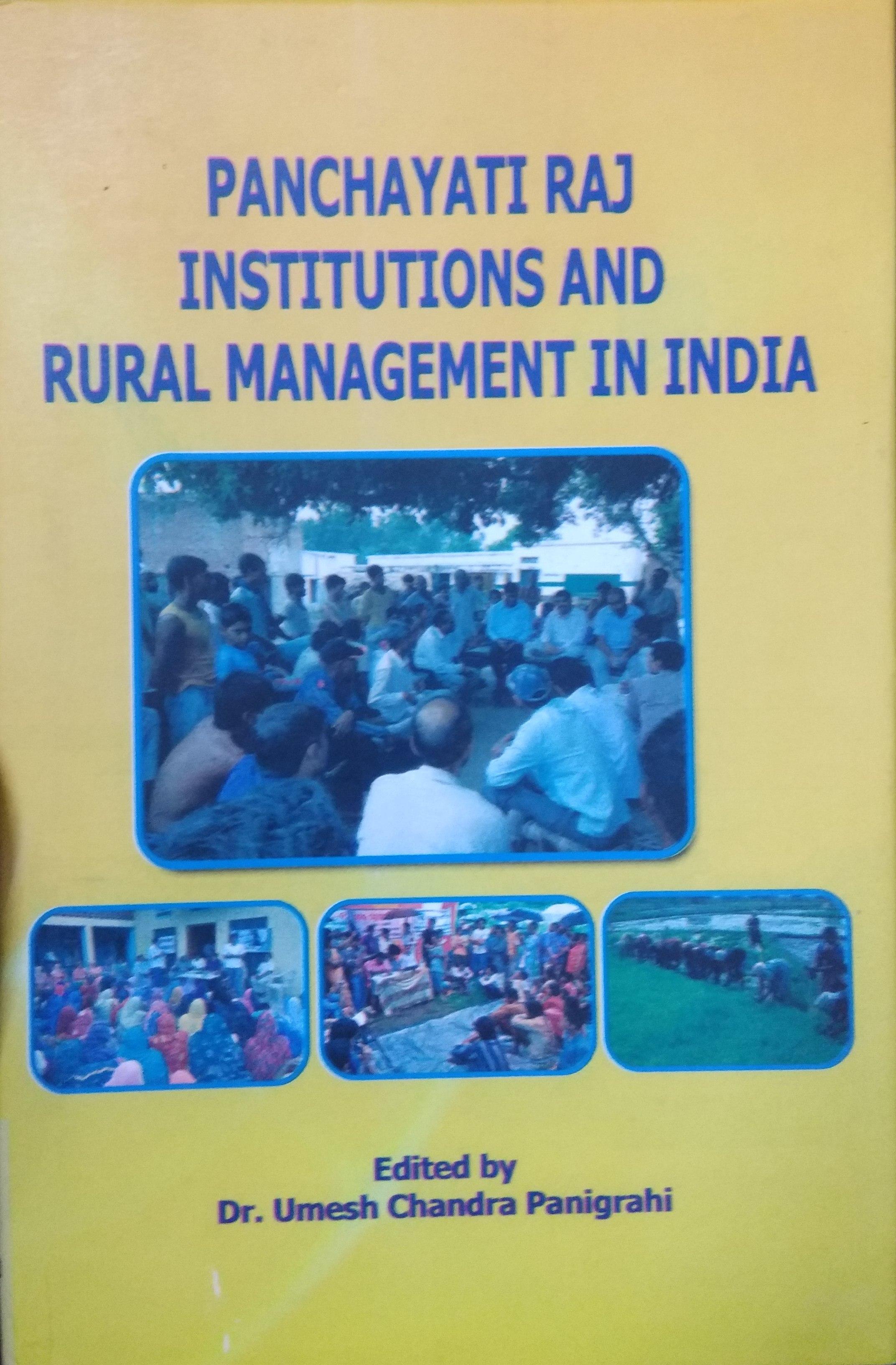 Panchayati Raj Institutions and Rural Management i…