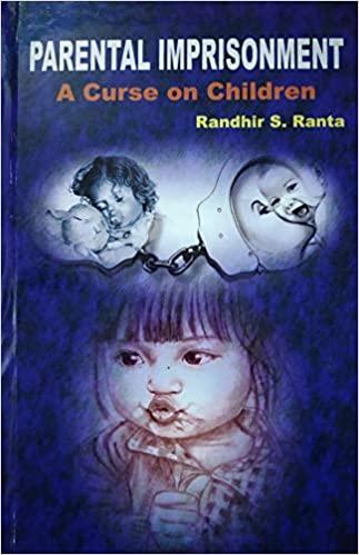 Parental Imprisonment: A Curse on Children