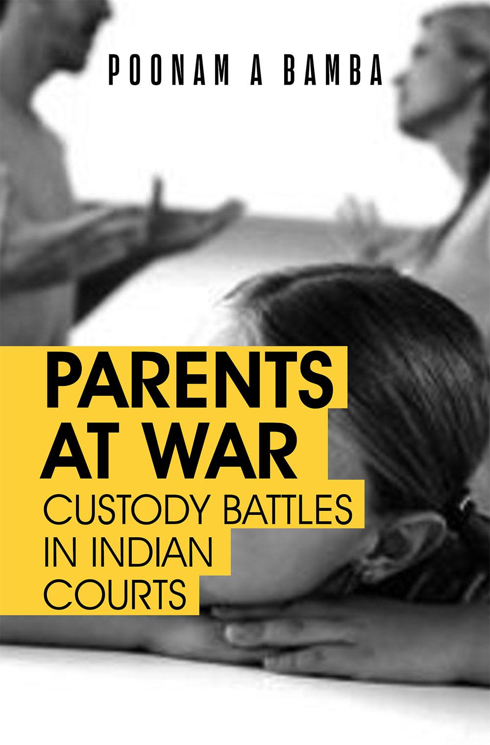 Parents at War: Custody Battles in Indian Courts (…
