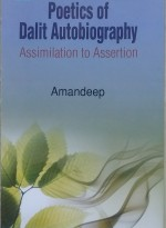 Poetics of Dalit Autobiography: Assimilation to As…