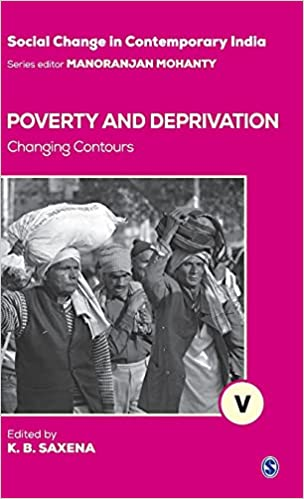 Poverty and Deprivation: Changing Contours