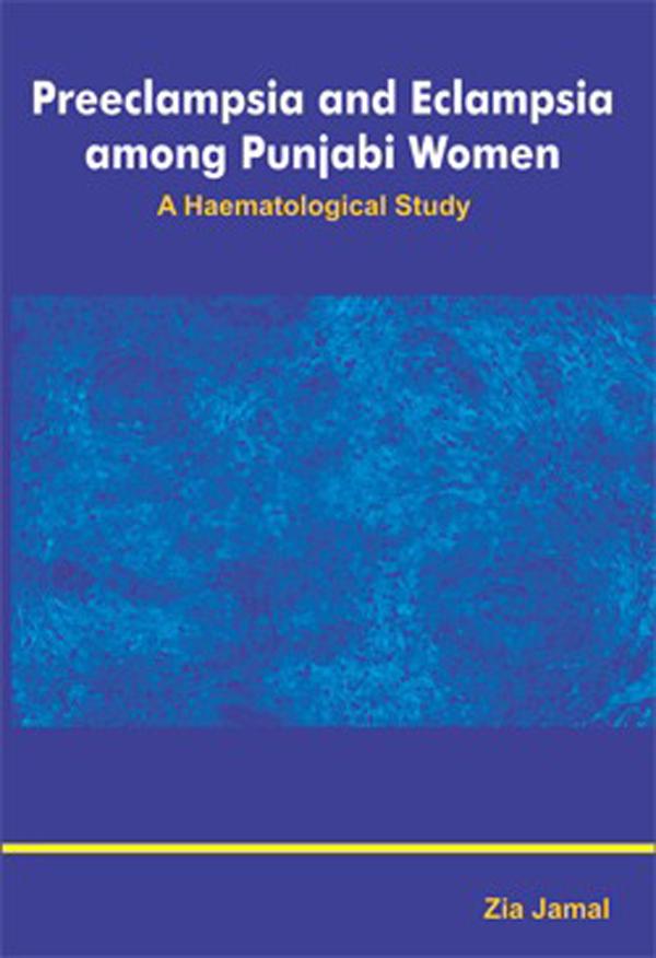 Preeclampsia and Eclampsia among Punjabi Women: A …
