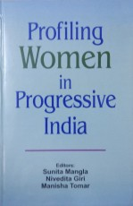 Profiling Women in Progressive India
