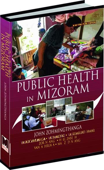 Public Health in Mizoram: A Study of Factors Influ…