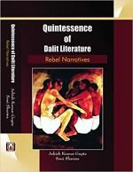 Quintessence of Dalit Literature: Rebel Narratives