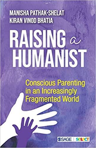 Raising a Humanist: Conscious Parenting in an Incr…