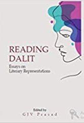 Reading Dalit : Essays on Literary Representations…